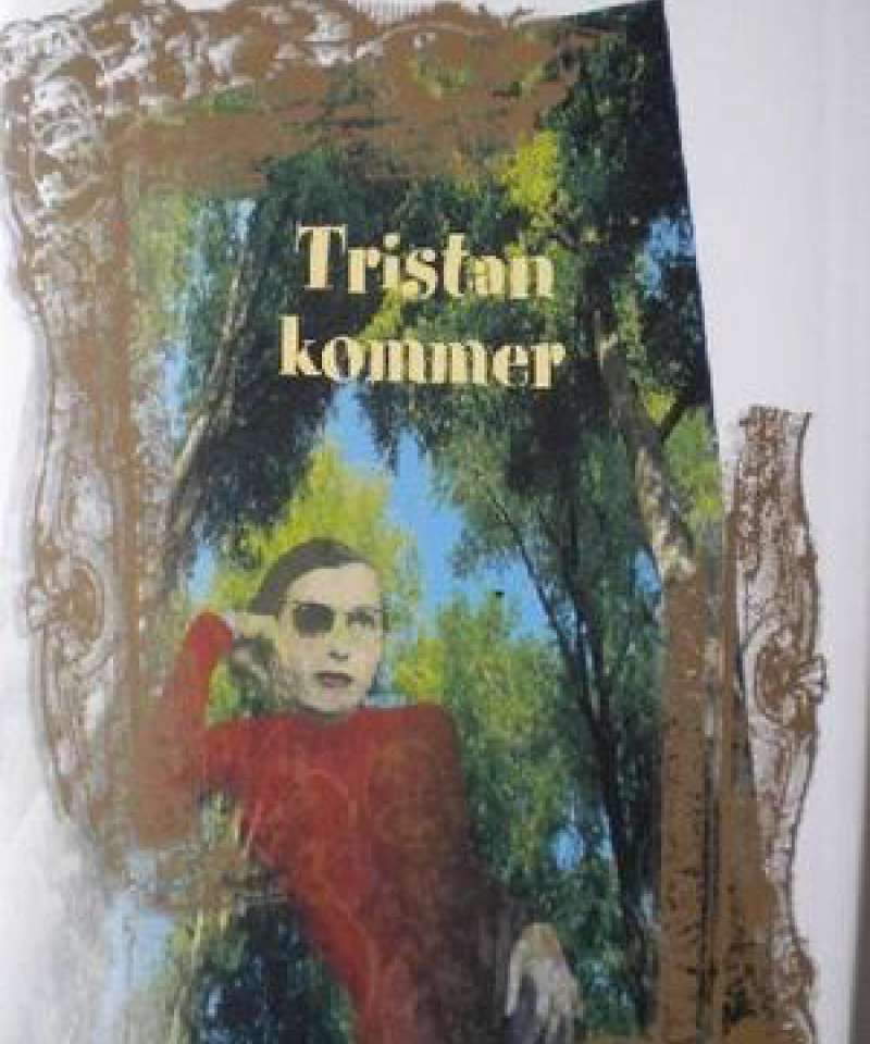 Tristan kommer