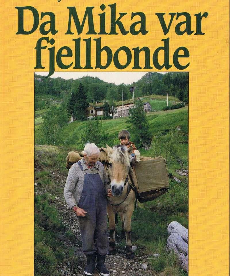 Da Mika var fjellbonde