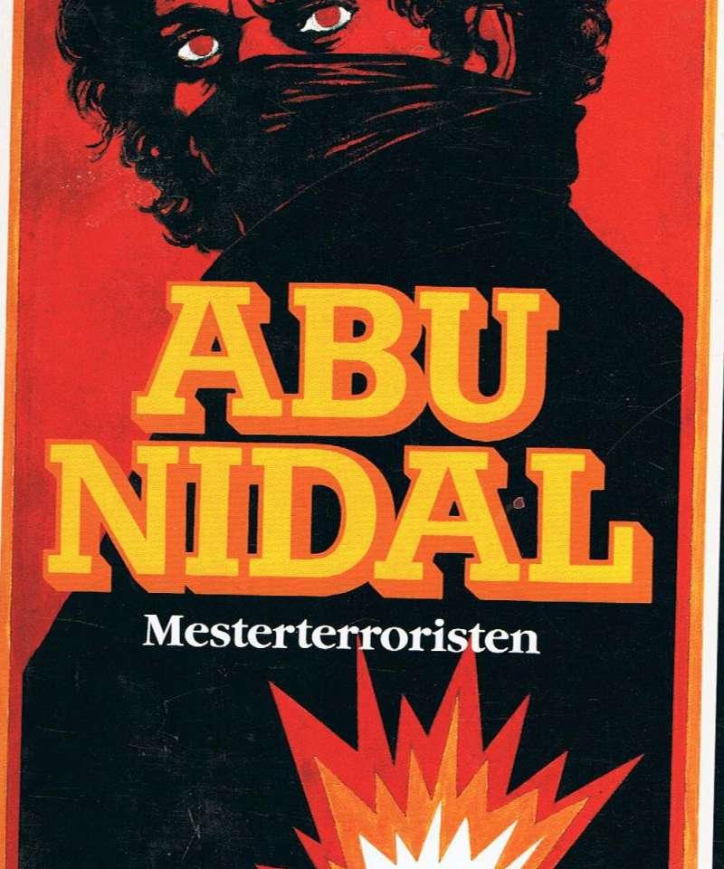 Abu Nidal - Mesterterroristen