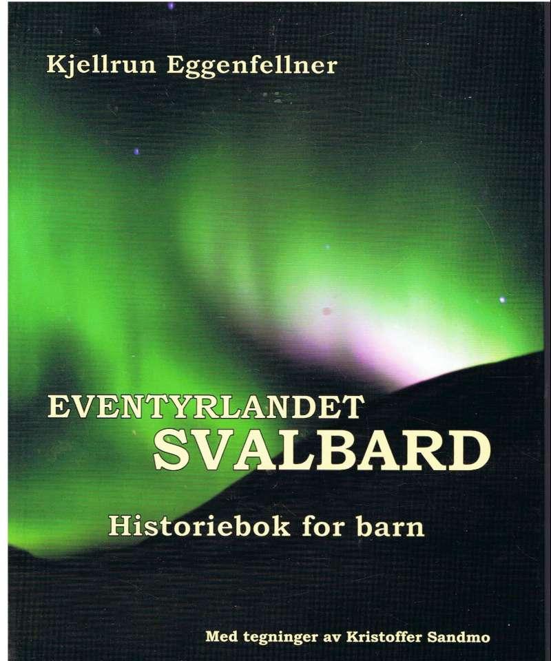Eventyrlandet Svalbard