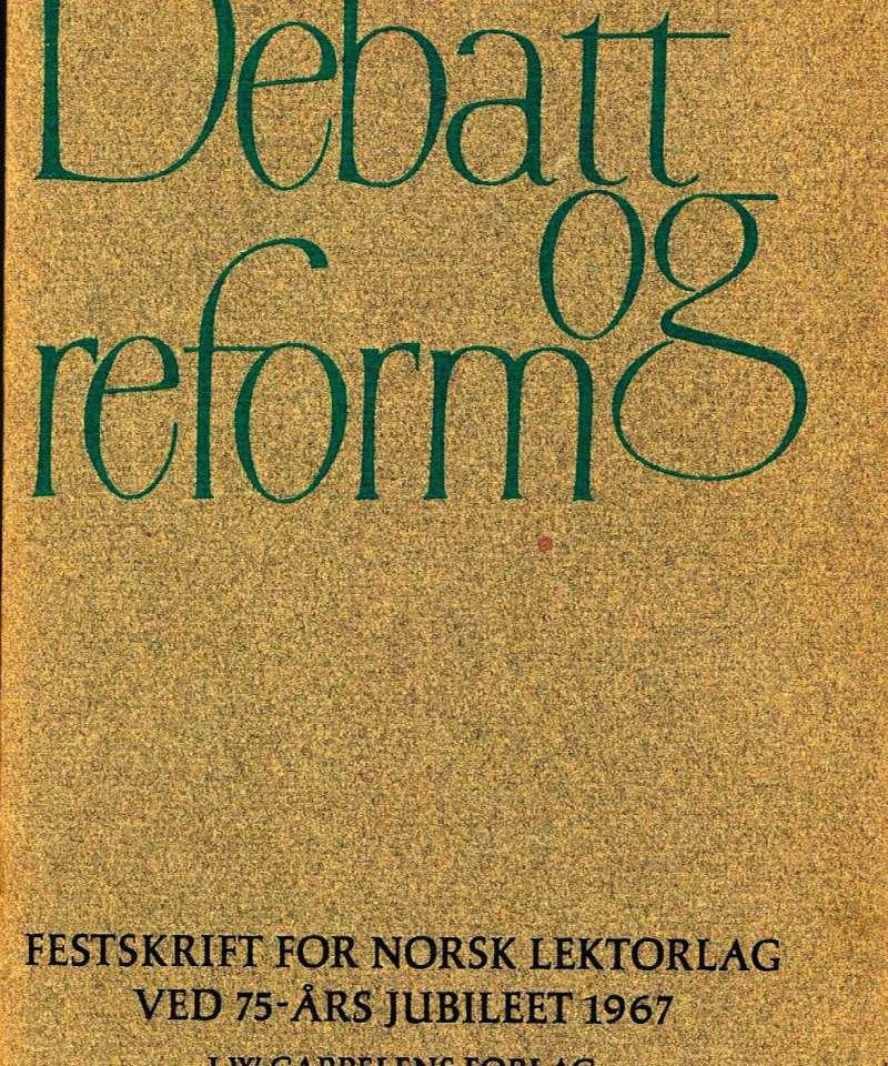 Debatt og reform
