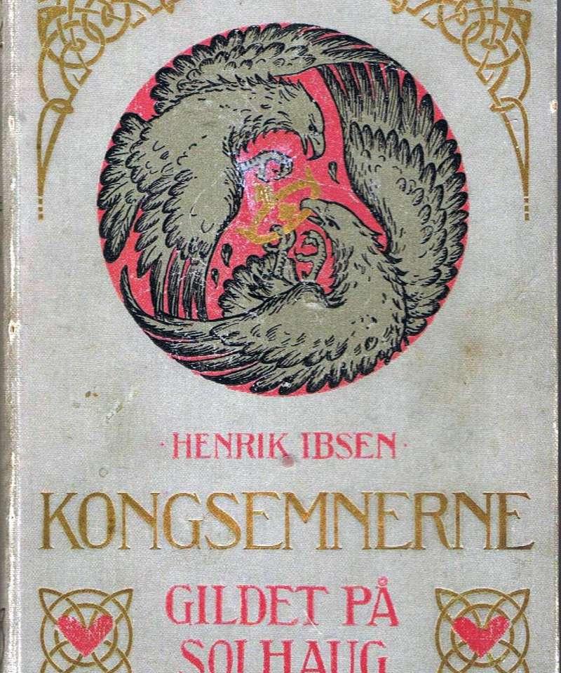 Kongsemnerne. Gildet på Solhaug