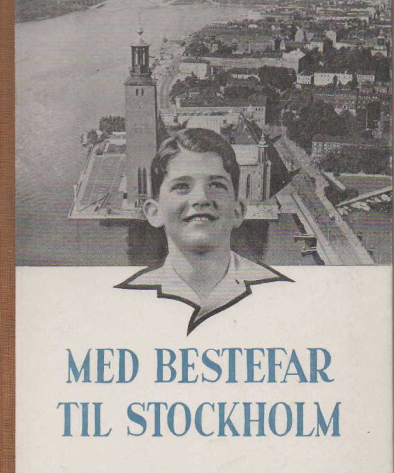 Med bestefar til Stockholm