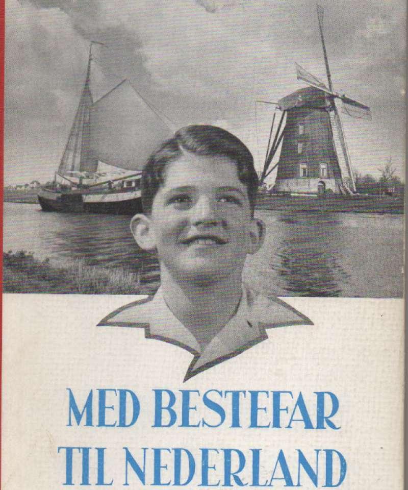 Med bestefar til Nederland