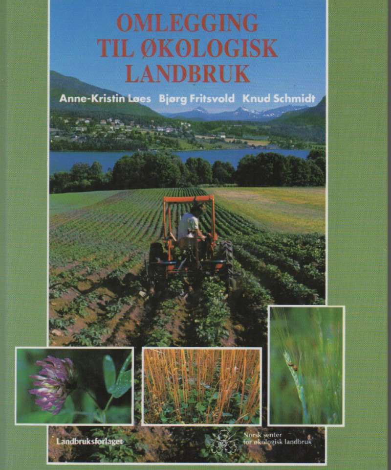 Omlegging til økologisk landbruk