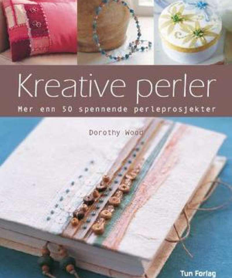 Kreative perler - mer enn 50 spennende perleprosjekter