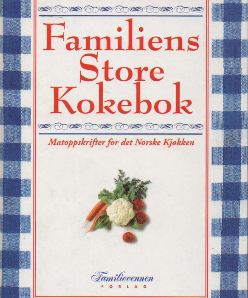 Familiens Store Kokebok