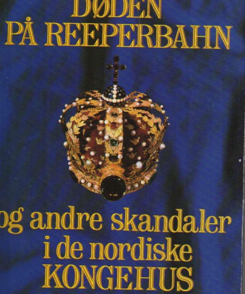 Døden på Reperbahn og andre skandaler i de nordiske kongehus