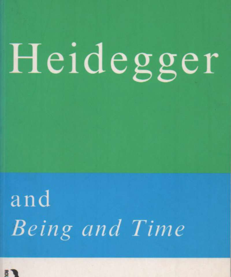 Heidegger and Being and Time