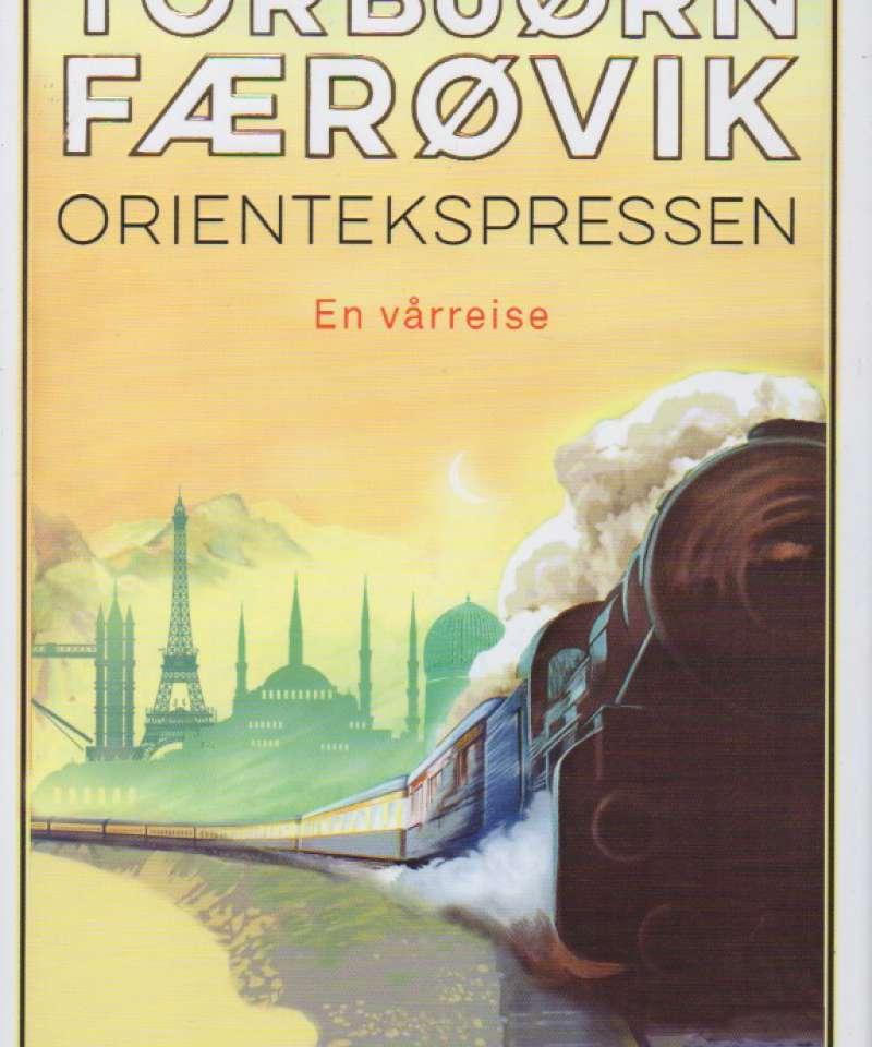Orientekspressen – en vårreise