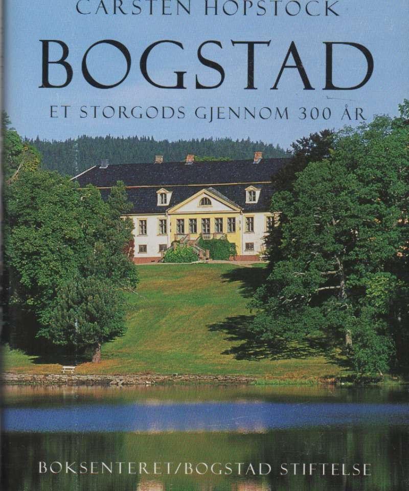 Bogstad – et storgods gjennom 300 år
