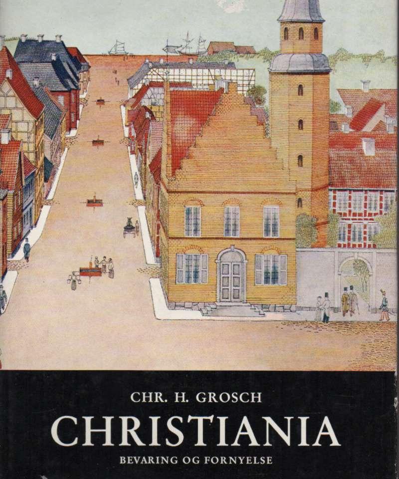 Christiania – bevaring og fornyelse