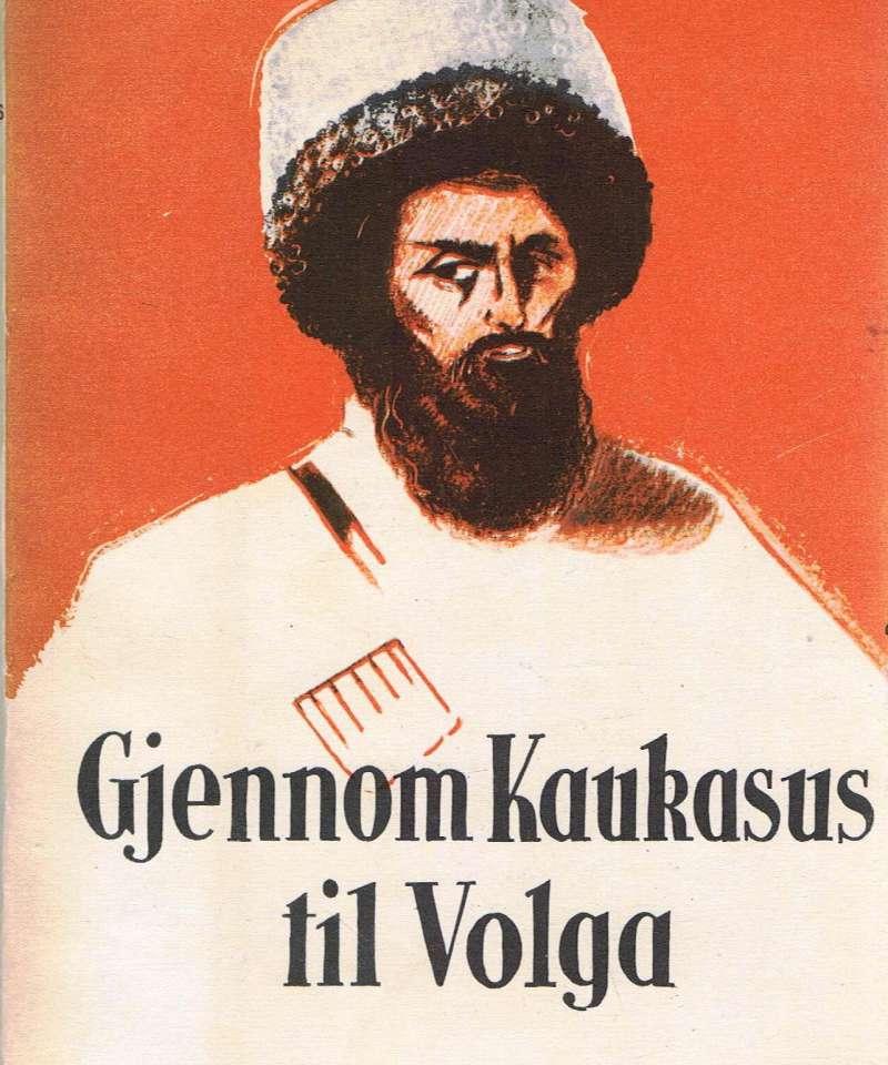 Gjennom kaukasus til volga
