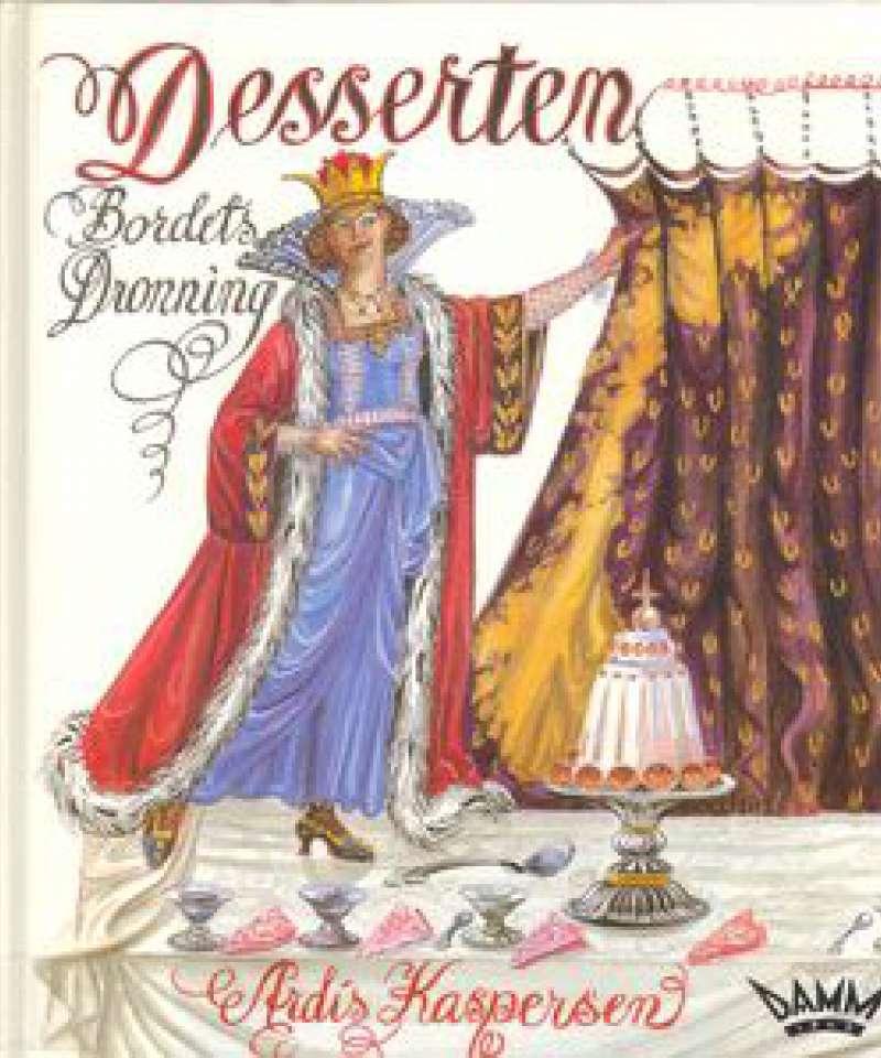 Desserten - Bordets Dronning