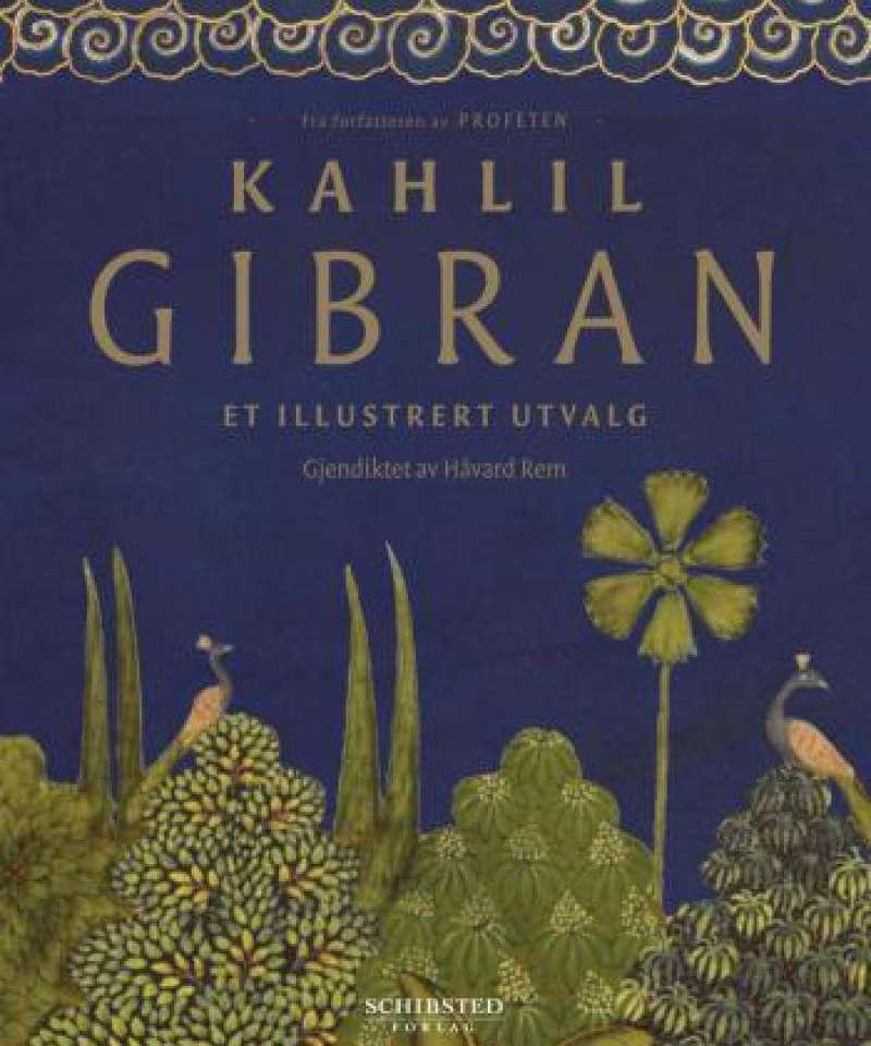 Kahlil Gibran - et illustrert utvalg