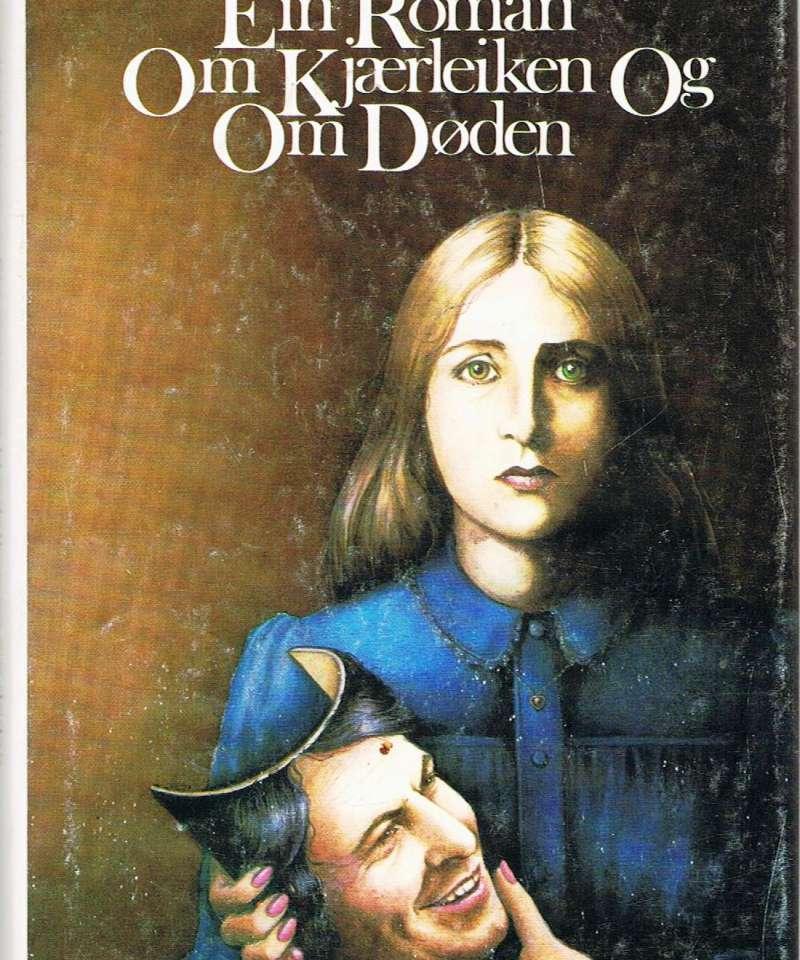 Ein roman om kjærleiken og om døden