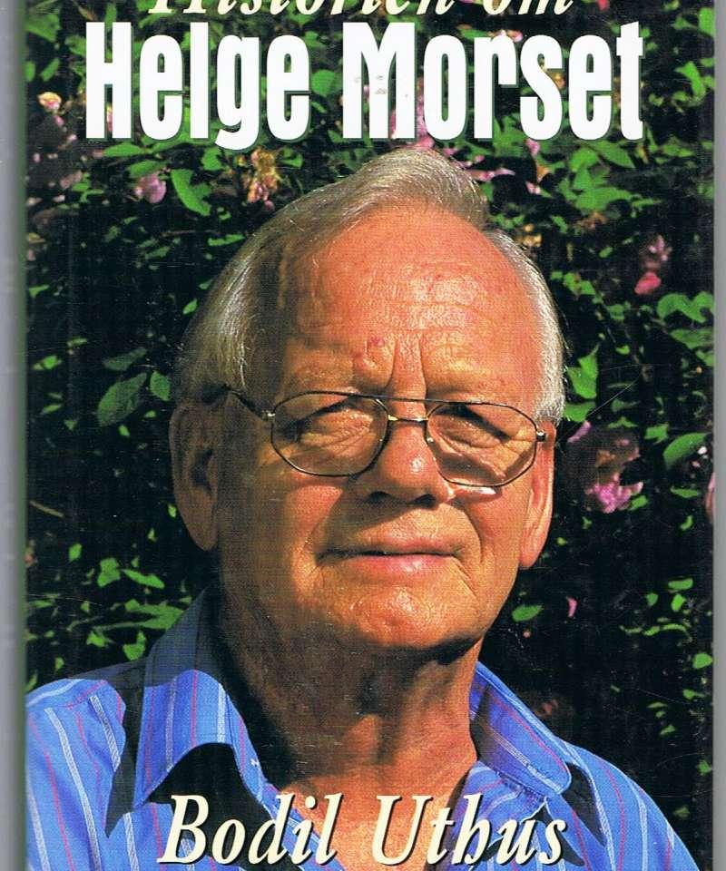 Historien om Helge Morset