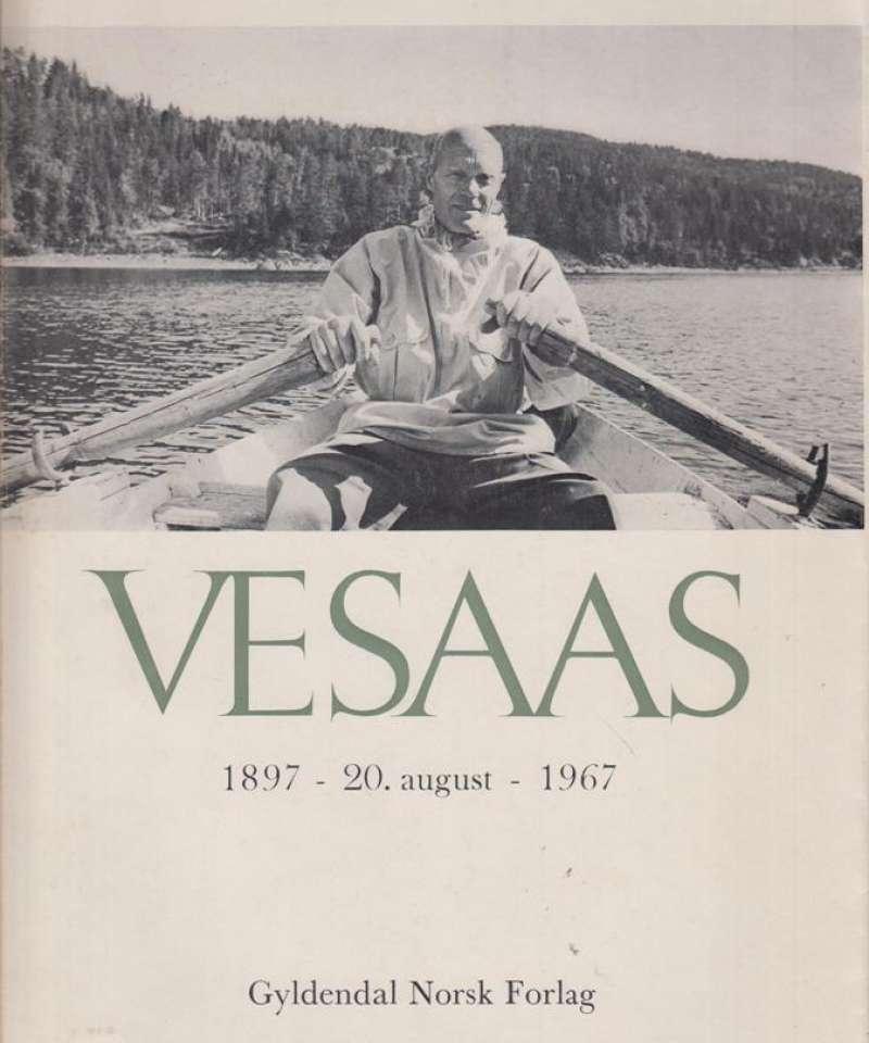 VESAAS, TARJEI: Tarjei Vesaas 1897. 20. august. 1967.