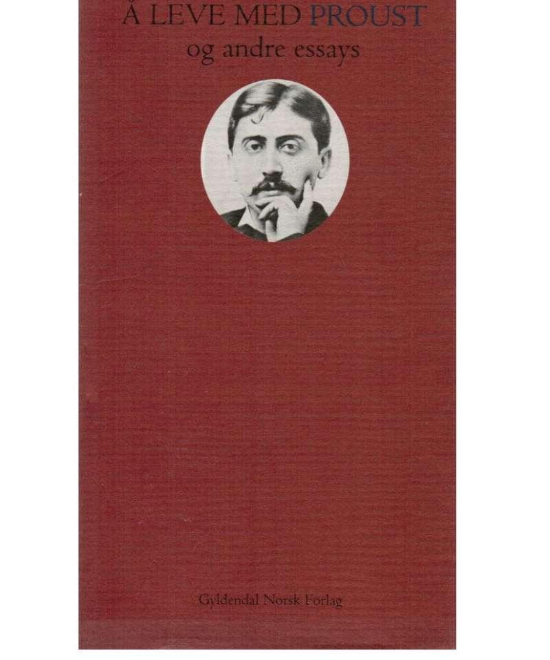 Å leve med Proust