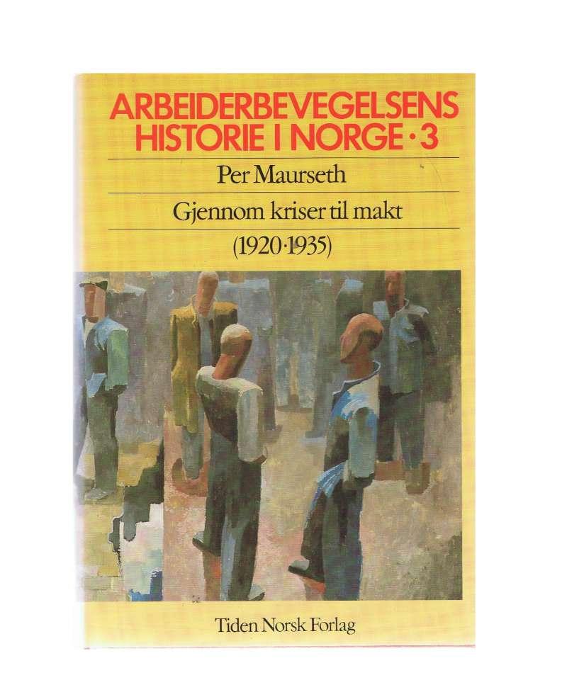 Arbeiderbevegelsens historie i Norge I-VI