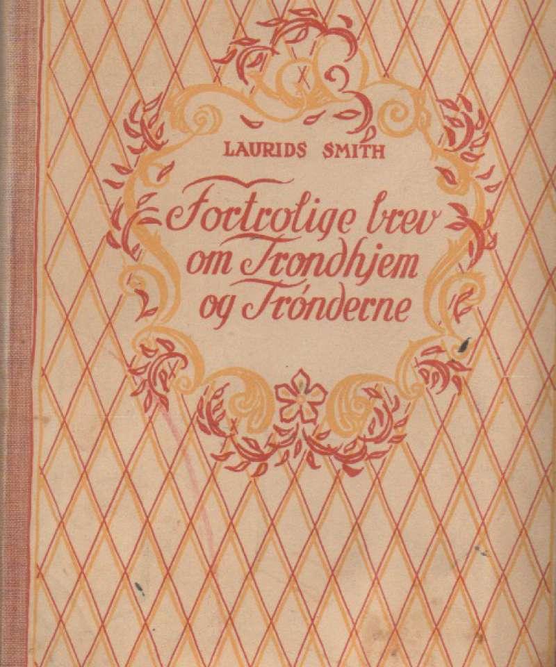 Fortrolige brev , Trondhjem og Trønderne