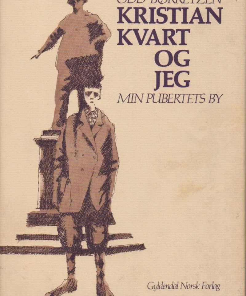 Kristian Kvart og jeg – Min pubertets by