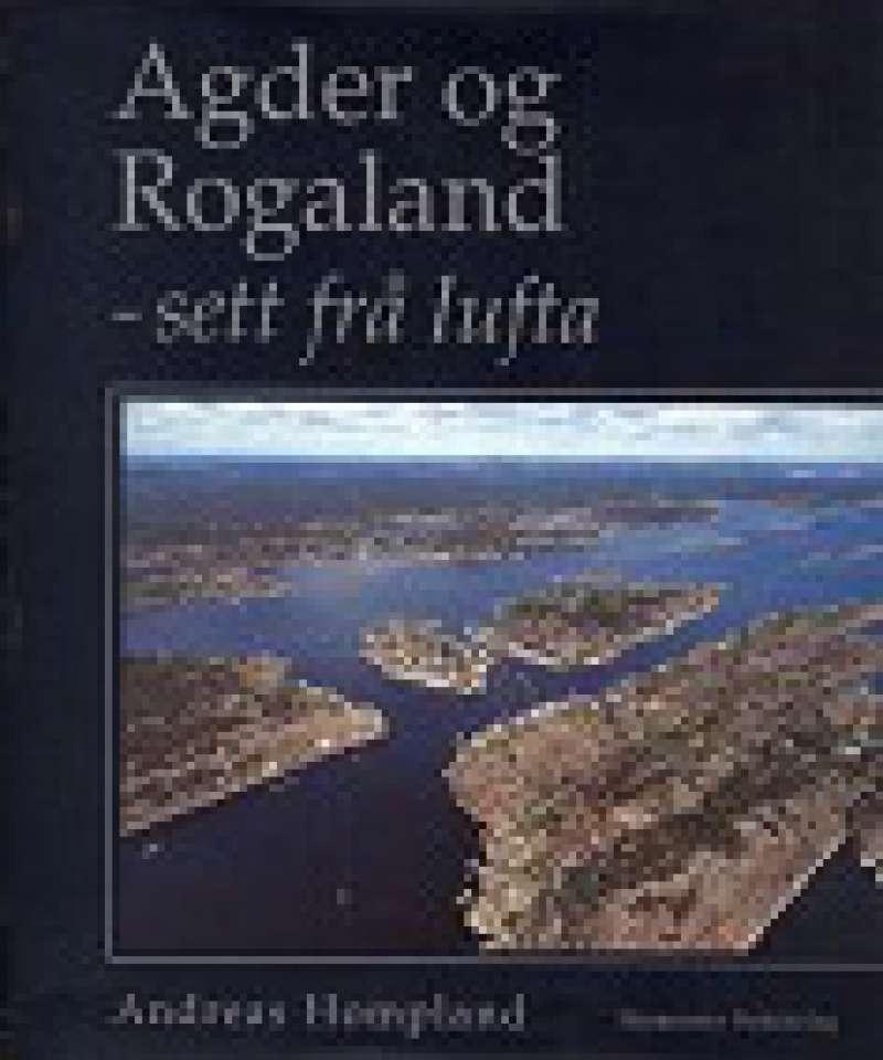 Agder og Rogaland - sett fra lufta