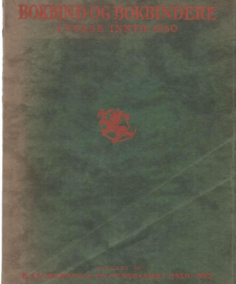 Bokbind og bokbindere i Norge inntil 1850