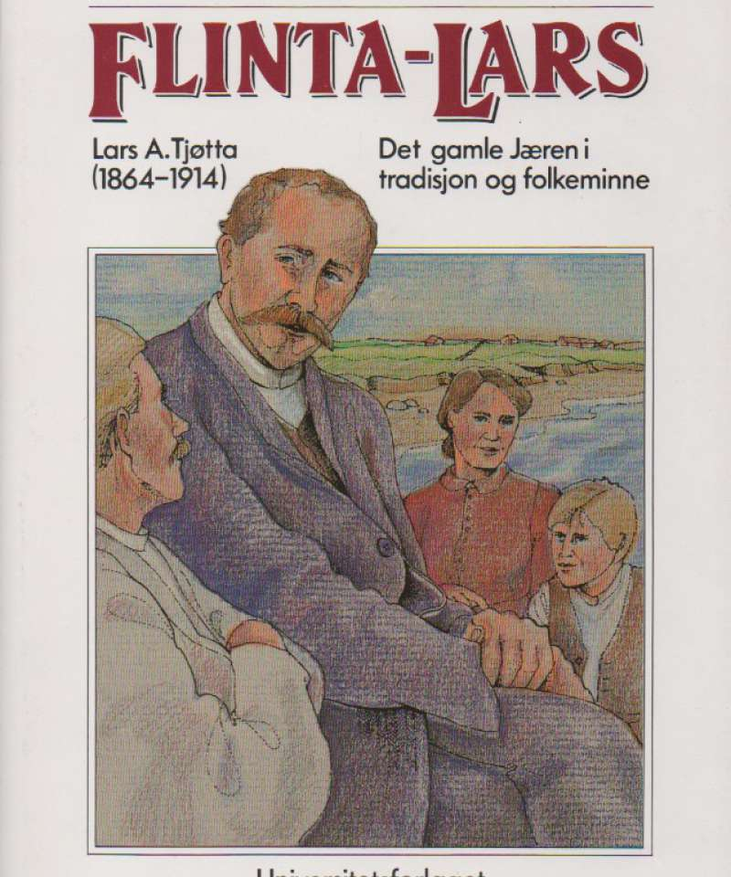 Flinta-Lars – Lars A. Tjøtta (1864-1914)