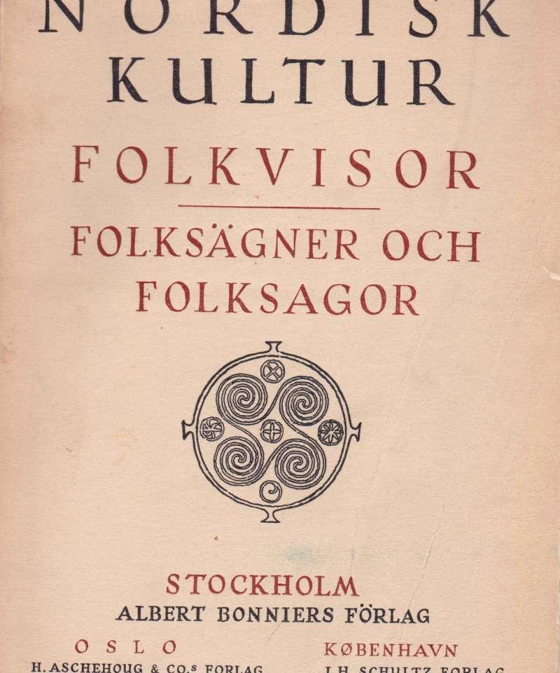 Folkevisor Folksägner och Folksagor