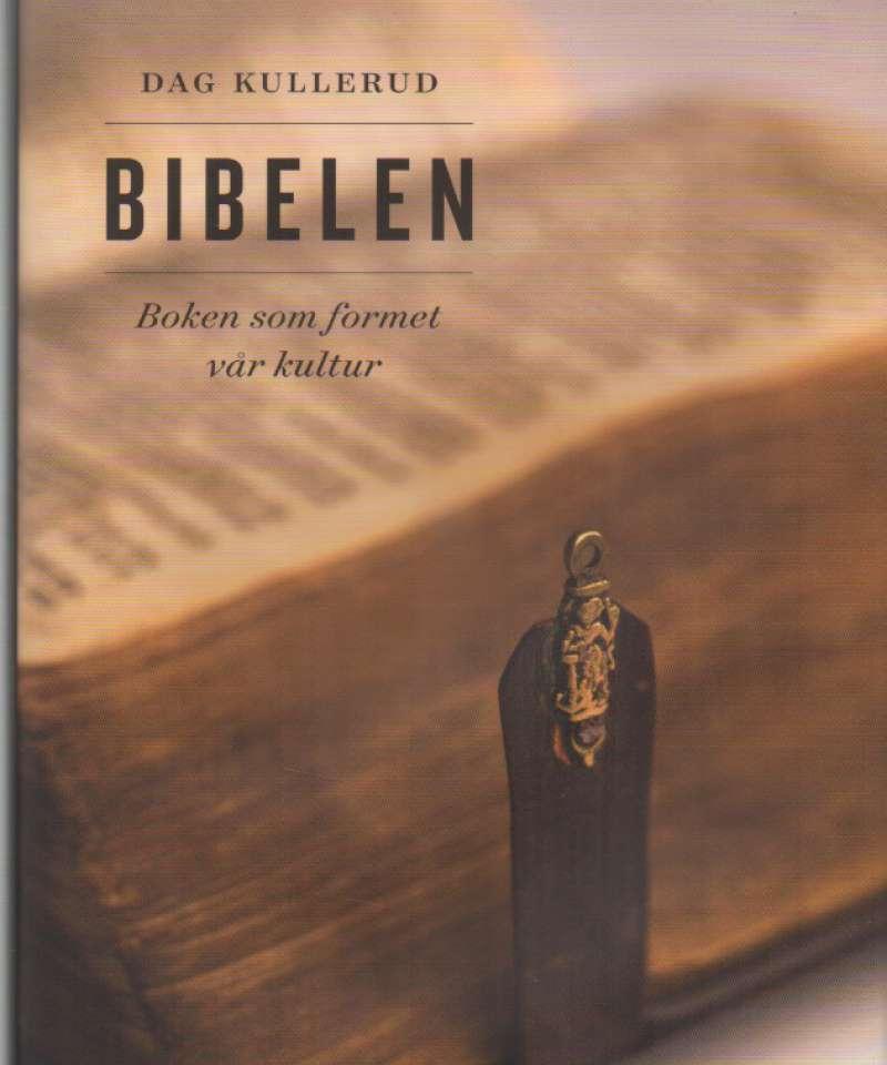 Bibelen – boken som formet vår kultur