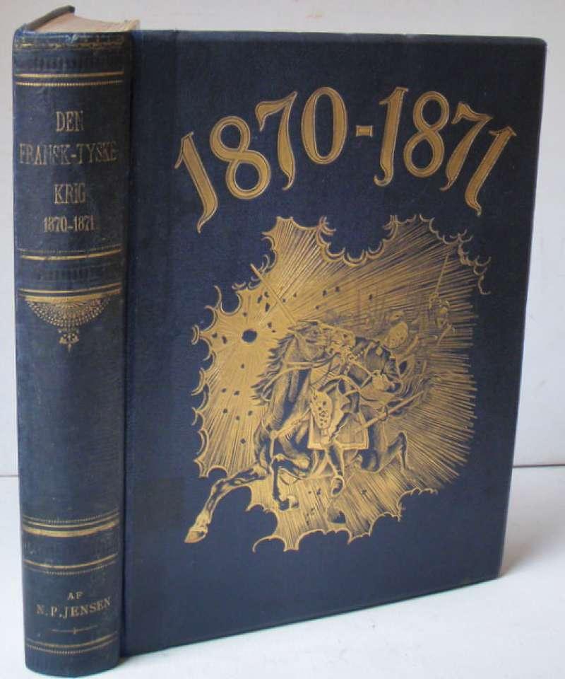 Den fransk-tyske krig 1870-1871.
