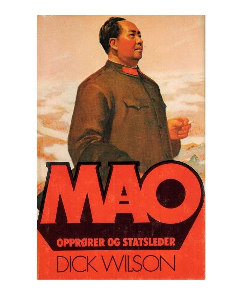 Mao - opprører og statsleder