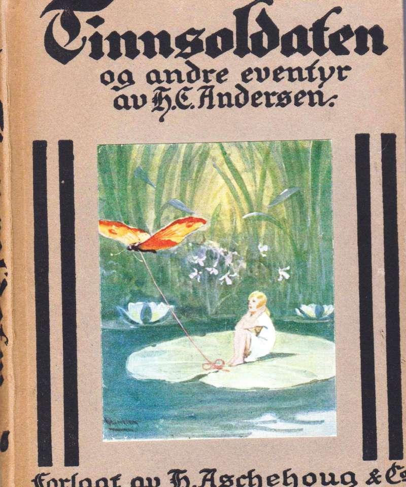 Tinnsoldaten og andre eventyr av H.C. Andersen