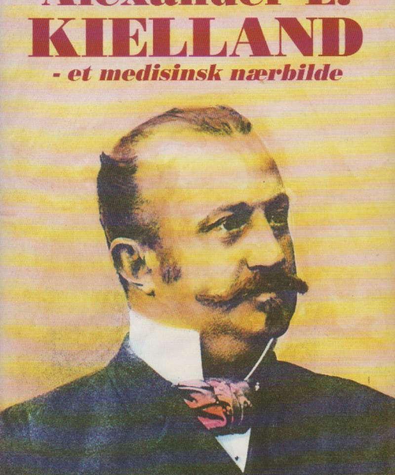 Alexander L. Kielland – ete medisinsk nærbilder