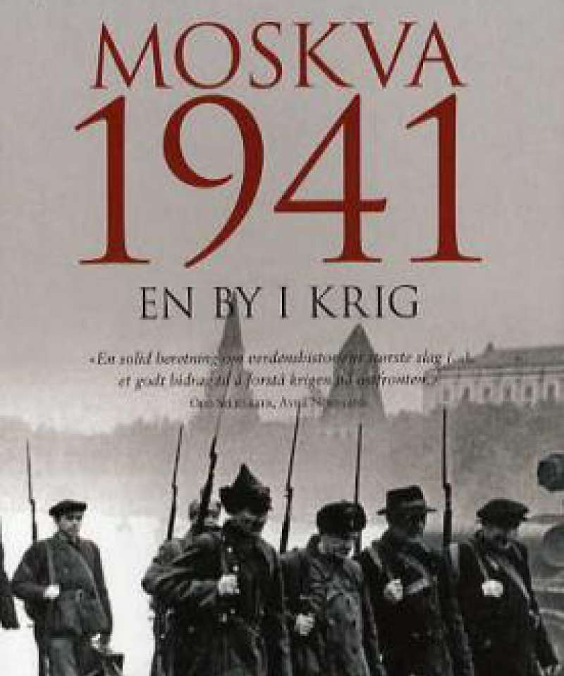 Moskva 1941 En by i krig