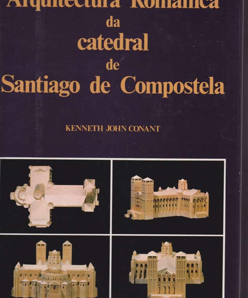 Arquitectura Romanica da catedral de Santiago de Compostela