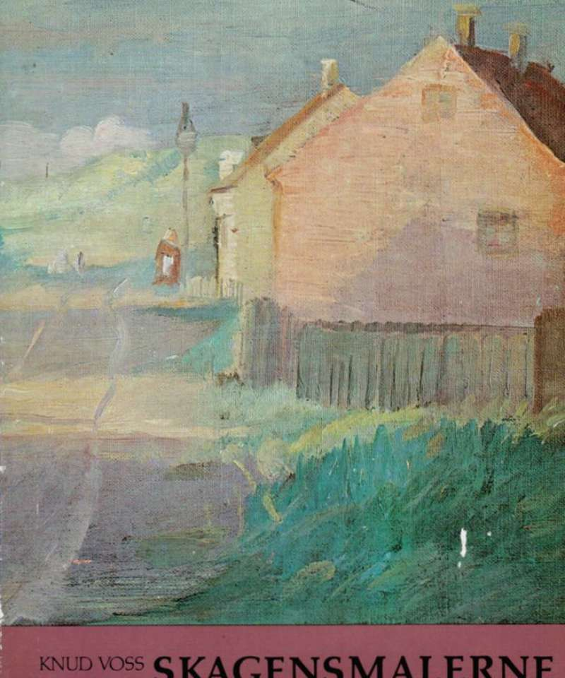 Skagensmalerne 1: Fra Martinius Rørbye til Anna Ancher.