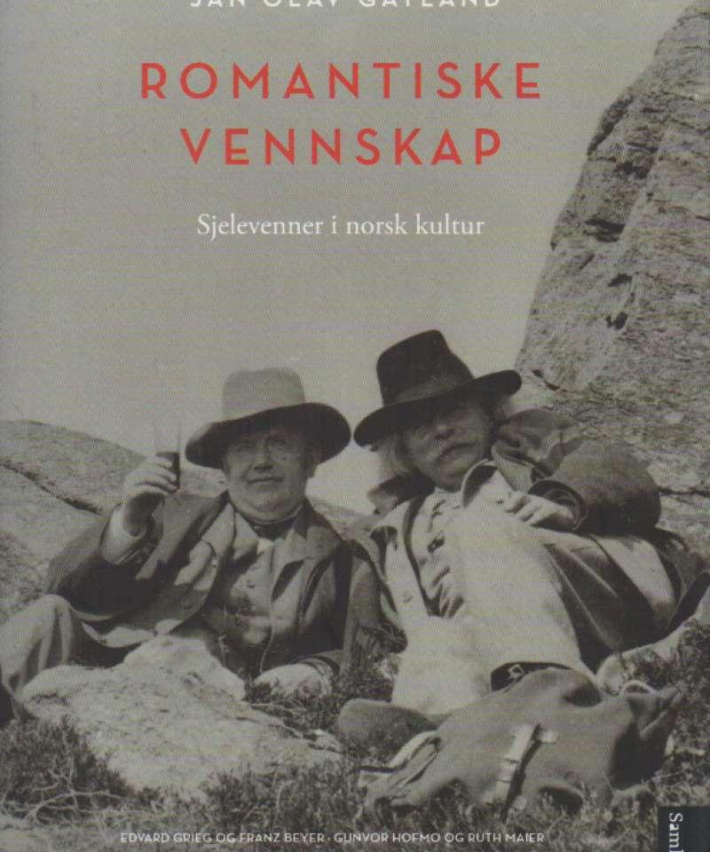 Romantiske vennskap – Sjelevenner i norsk kultur