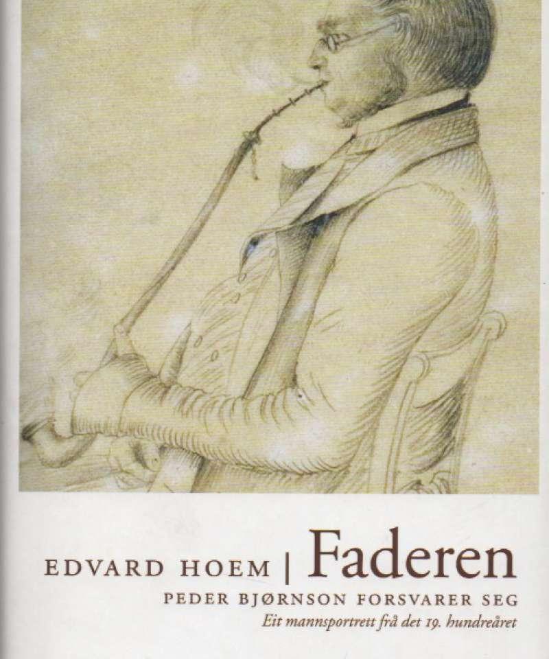 Faderen – Peder Bjørnson forsvarer seg