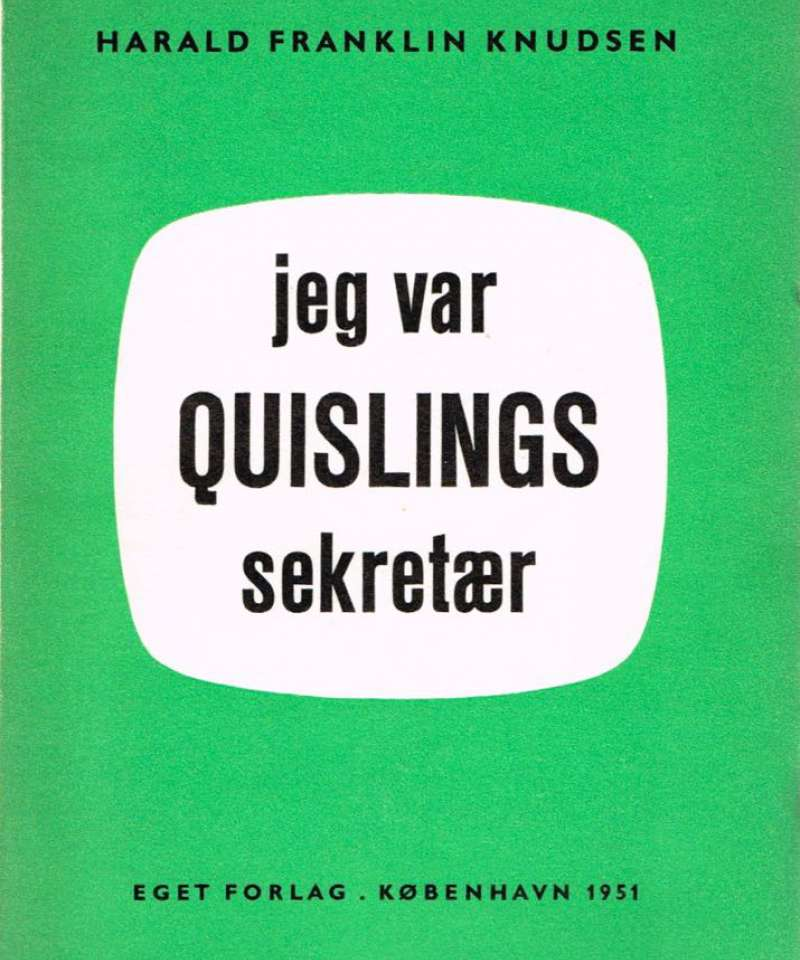 Jeg var Quislings sekretær