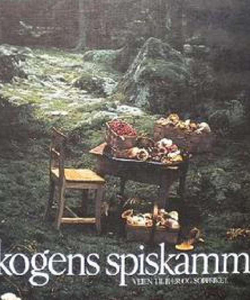 Skogens spiskammer