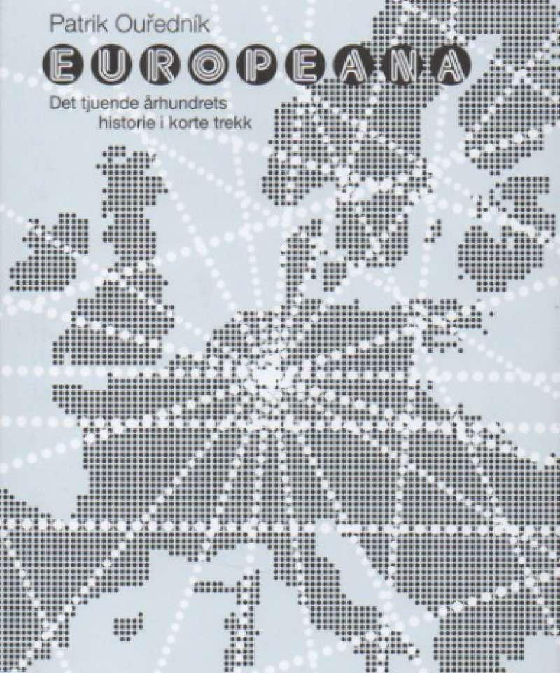 Europeana - Det tjuendes århundrets historie i korte trekk