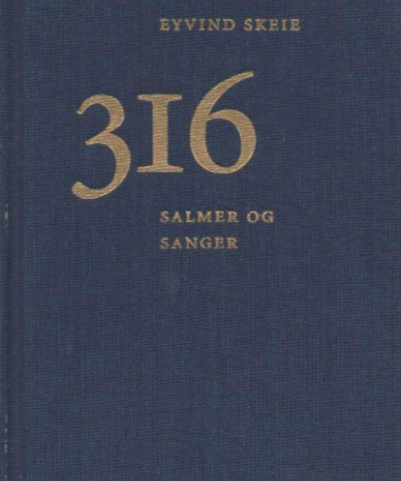 316 salmer og sanger
