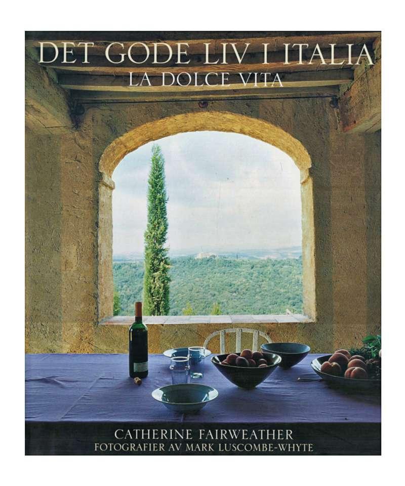 Det gode liv i Italia -  La dolce vita