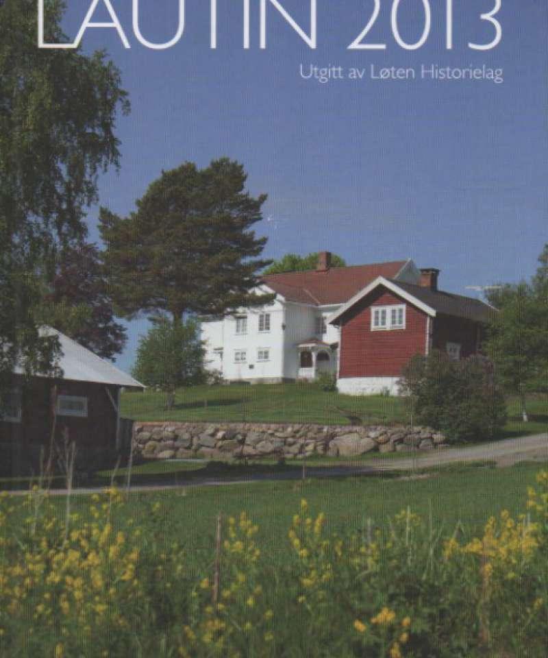Lautin 2013 Lokalhistorisk årbok