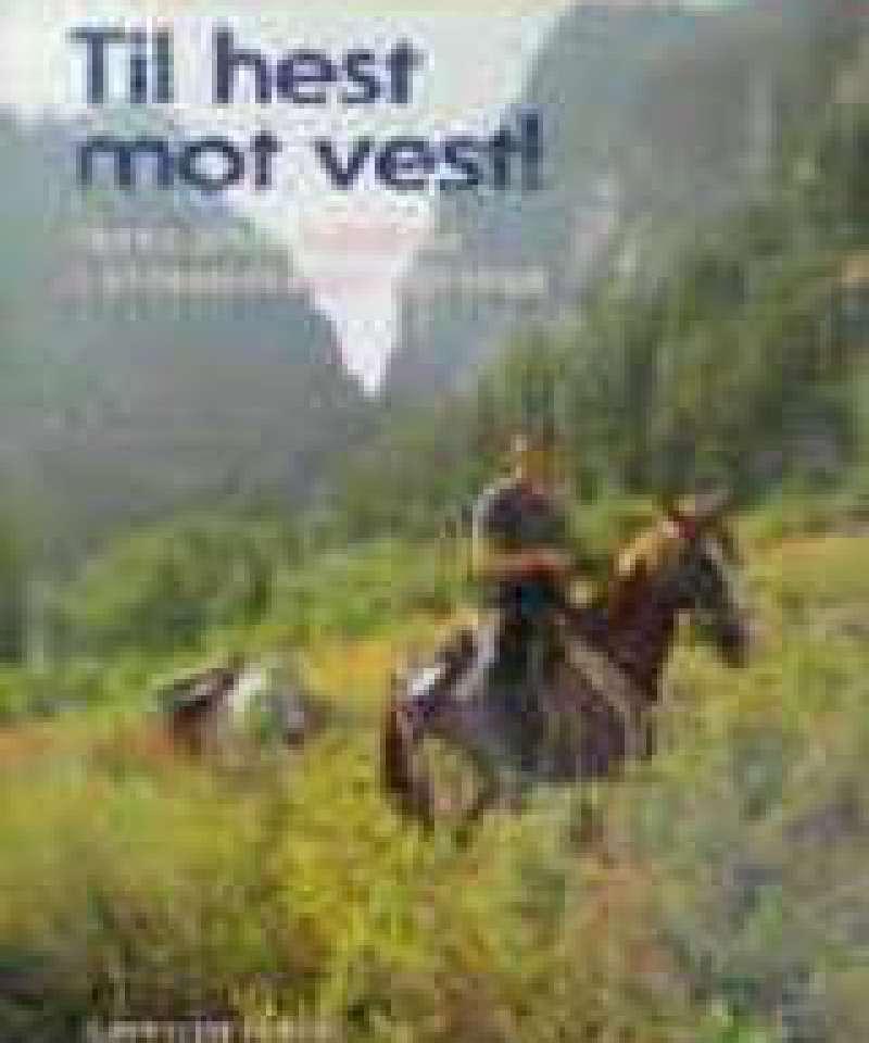 Til hest mot vest!
