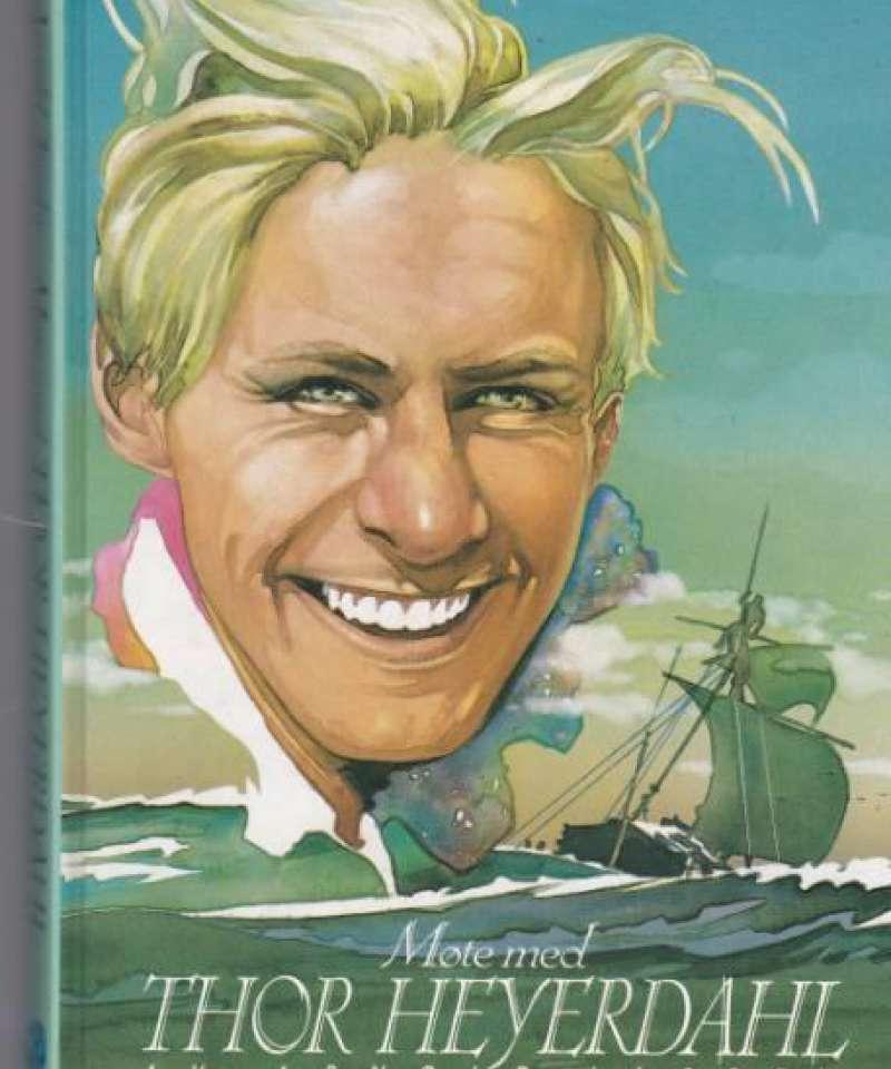 Møte med Thor Heyerdahl