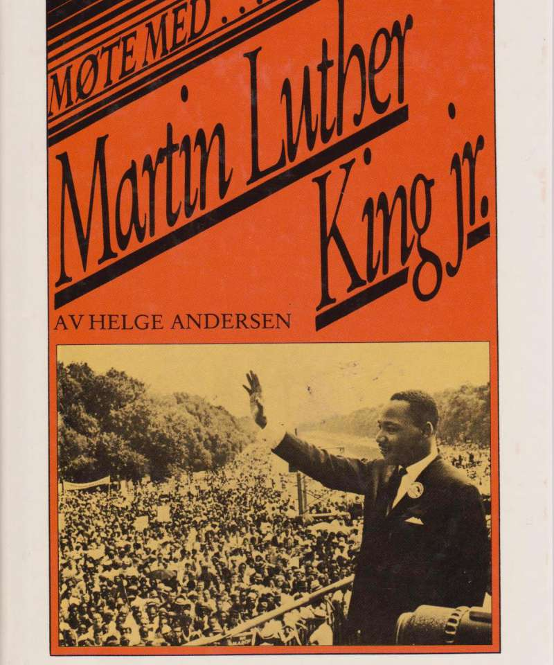 Møte med Martin Luther King Jr.