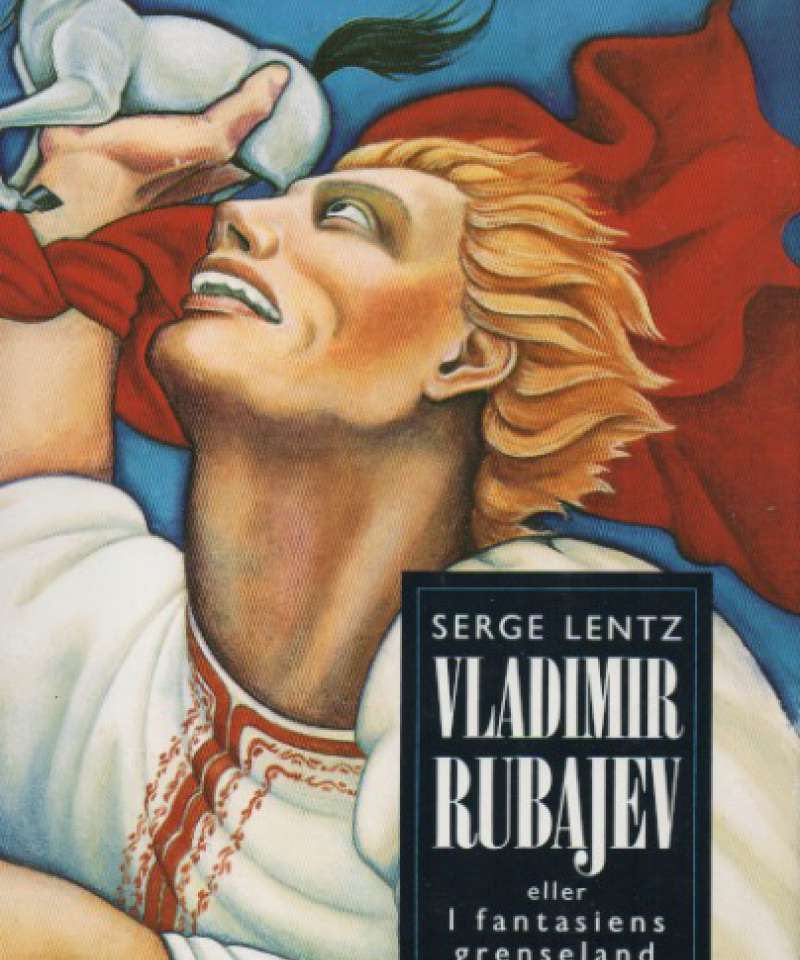 Vladimir Rubajen – eller I fantasiens grenseland